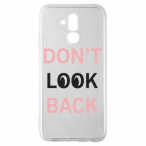 Huawei Mate 20Lite Case Don't look back