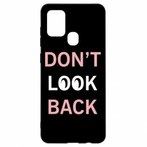Samsung A21s Case Don't look back