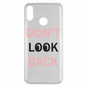 Huawei Y9 2019 Case Don't look back