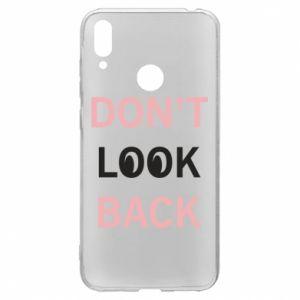 Huawei Y7 2019 Case Don't look back