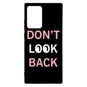 Samsung Note 20 Ultra Case Don't look back