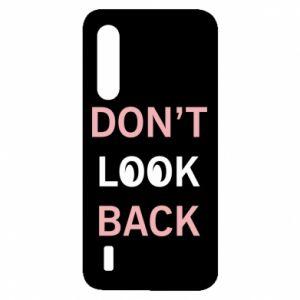 Xiaomi Mi9 Lite Case Don't look back