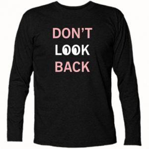 Koszulka z długim rękawem Don't look back