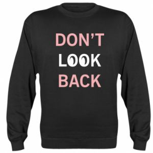 Bluza (raglan) Don't look back