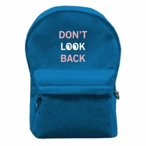 Backpack with front pocket Don't look back