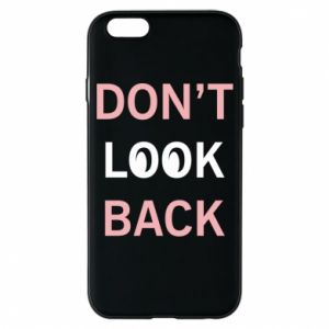 Etui na iPhone 6/6S Don't look back