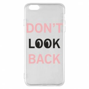 Etui na iPhone 6 Plus/6S Plus Don't look back