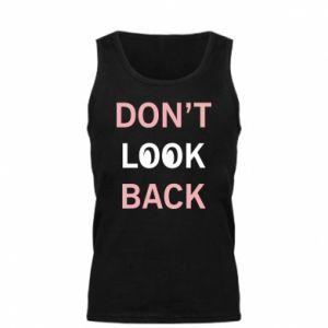Męska koszulka Don't look back