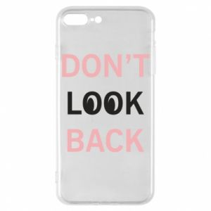 Etui na iPhone 7 Plus Don't look back