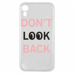 Etui na iPhone XR Don't look back