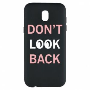 Etui na Samsung J5 2017 Don't look back