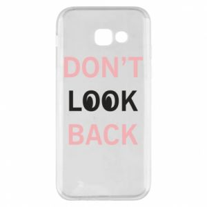 Etui na Samsung A5 2017 Don't look back