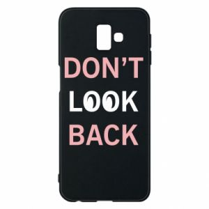 Etui na Samsung J6 Plus 2018 Don't look back