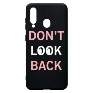 Etui na Samsung A60 Don't look back