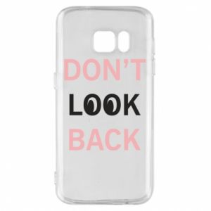 Etui na Samsung S7 Don't look back