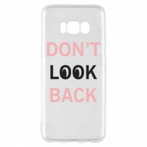 Etui na Samsung S8 Don't look back