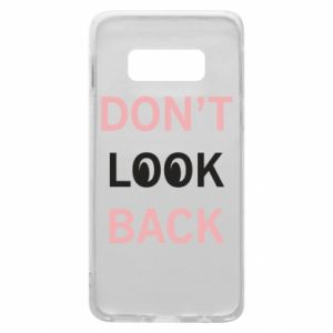 Etui na Samsung S10e Don't look back