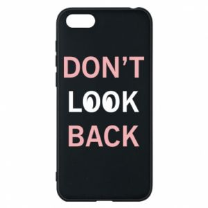 Etui na Huawei Y5 2018 Don't look back
