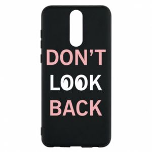 Etui na Huawei Mate 10 Lite Don't look back
