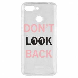 Etui na Xiaomi Redmi 6 Don't look back