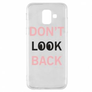 Etui na Samsung A6 2018 Don't look back