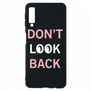 Etui na Samsung A7 2018 Don't look back