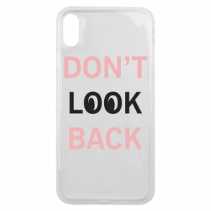 Etui na iPhone Xs Max Don't look back
