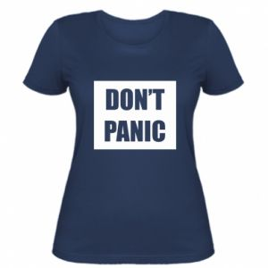 Damska koszulka Don't panic