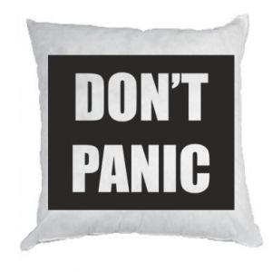 Poduszka Don't panic