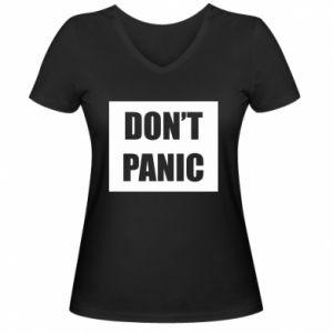 Damska koszulka V-neck Don't panic