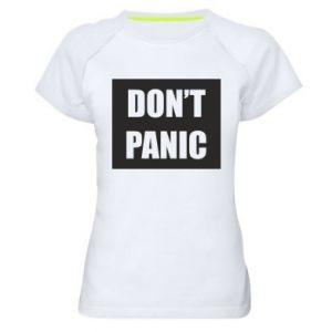 Damska koszulka sportowa Don't panic