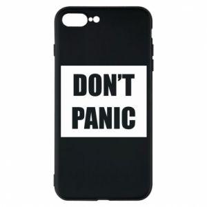 Etui na iPhone 7 Plus Don't panic