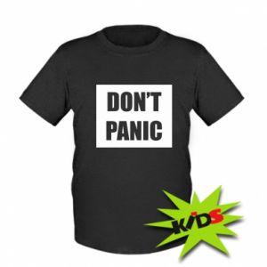Dziecięcy T-shirt Don't panic