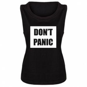 Damska koszulka bez rękawów Don't panic