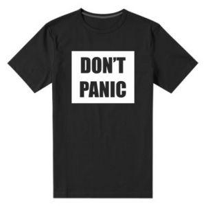 Męska premium koszulka Don't panic