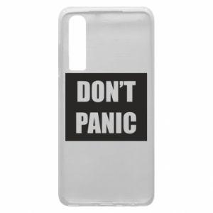 Etui na Huawei P30 Don't panic