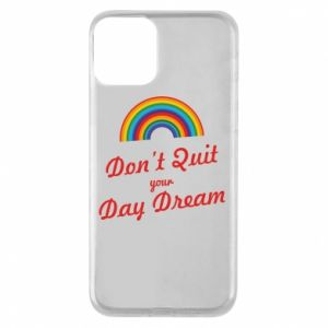 Etui na iPhone 11 Don't quit your day dream