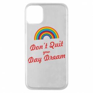 Etui na iPhone 11 Pro Don't quit your day dream