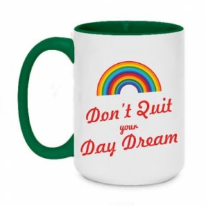 Kubek dwukolorowy 450ml Don't quit your day dream