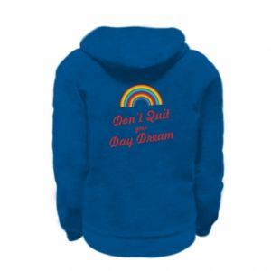 Kid's zipped hoodie % print% Don't quit your day dream