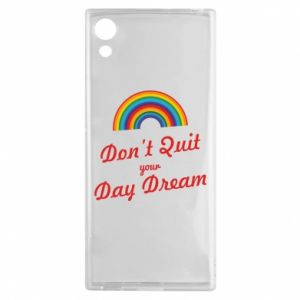 Sony Xperia XA1 Case Don't quit your day dream