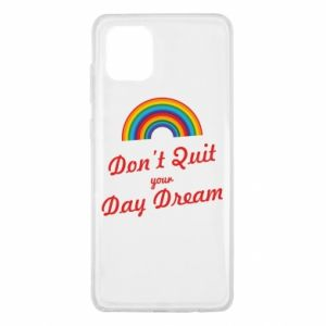 Samsung Note 10 Lite Case Don't quit your day dream