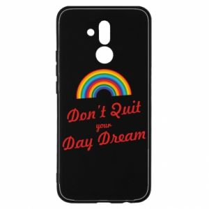 Huawei Mate 20Lite Case Don't quit your day dream