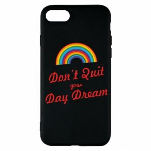 iPhone SE 2020 Case Don't quit your day dream