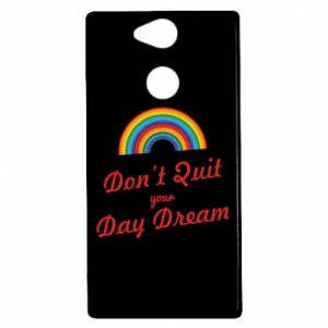 Sony Xperia XA2 Case Don't quit your day dream