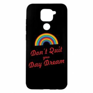 Xiaomi Redmi Note 9 / Redmi 10X case % print% Don't quit your day dream