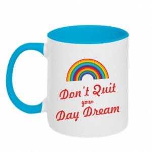 Kubek dwukolorowy Don't quit your day dream