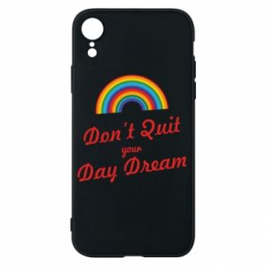 Etui na iPhone XR Don't quit your day dream