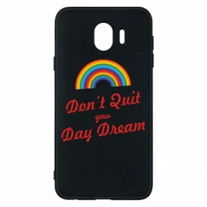 Etui na Samsung J4 Don't quit your day dream