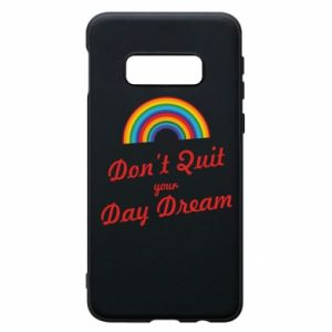 Etui na Samsung S10e Don't quit your day dream